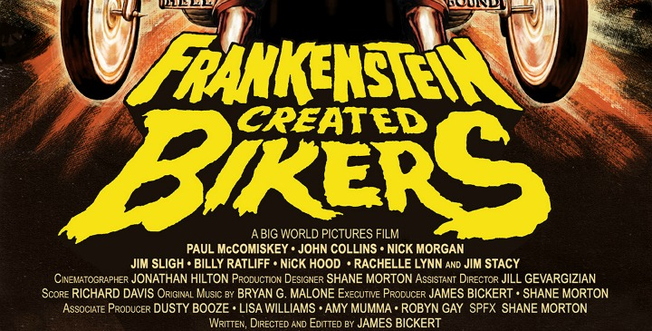 Kool Kat of the Week:  Double the Exploitation! Double the Bloody Ruckus! DEAR GOD NO!'s James Bickert Dishes on His Trek into 35mm Film with a Monstrous of a Sequel, FRANKENSTEIN CREATED BIKERS!